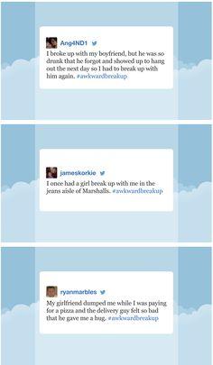 Jimmy Fallon reads your #AwkwardBreakup tweets: http://www.youtube.com/watch?v=sK7wMEgklpE&list=UU8-Th83bH_thdKZDJCrn88g