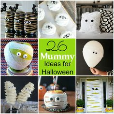 Here are 26 Mummy Ideas for Halloween to inspire YOU!!