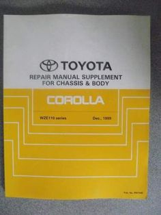 Toyota Corolla Chassis & Body Repair Manual Supplement 99 RM758E Listing in the Toyota,Car Manuals & Literature,Cars & Trucks Parts & Accessories,Cars & Vehicles Category on eBid United Kingdom