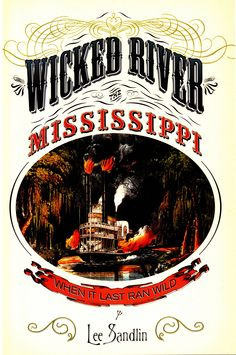 Book Review: Wicked River the Mississippi, by Lee Sandlin