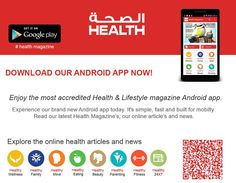 Health Magazine has got Android App at Google Play Store. Download Now! Explore online health articles and news through our android app  Download today https://play.google.com/store/apps/details?id=com.thumbay.healthmagazine