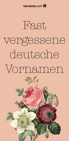 Hier findest Du eine Liste alter deutscher Vornamen, die in den letzten Jahrzehnten fast in Vergessenheit geraten sind.