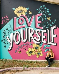The first step towards love believing loving yourself will help u in loving others Love Graffiti, Graffiti Wall Art, Murals Street Art, Mural Wall Art, Mural Painting, Street Art Graffiti, Street Art Quotes, Street Wall Art, Wall Paintings
