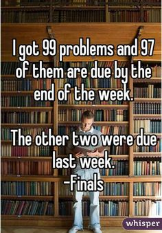 But when it comes to finals, everything is fair game. | 29 Final Exam Confessions That Will Make You Feel Incredibly Stressed All Over Again