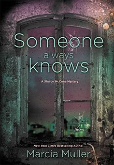 Someone Always Knows (A Sharon McCone Mystery) by Marcia Muller