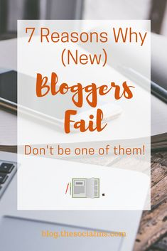 Is it possible today to really grow a successful blog? Here are 7 mistakes many bloggers make and you should avoid for more blogging success. Why do bloggers fail? blogging success, start a blog, blogging 101, blogging for beginners #Blogging101 #startablog #bloggingforbeginners #bloggingtips #bloggingadvice