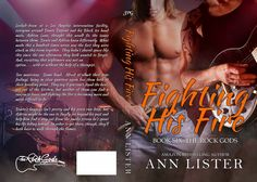 Paperback Cover of Fighting His Fire, Book 6 in the Rock Gods Series by Ann Lister!