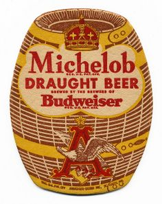 Vintage label: Michelob Draught Beer, Anheuser-Busch Inc. Vintage Labels, Vintage Signs, Vintage Ads, More Beer, All Beer, Retro Advertising, Vintage Advertisements, Sous Bock, Decoupage
