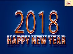 Happy New Year 2018 Wishes Images GiFs Animated Photos and Pics New Years Greetings Messages and Cards Best New Year Wishes, Happy New Year Sms, New Year Wishes Quotes, Happy New Year Pictures, Happy New Year Quotes, Quotes About New Year, New Year Greeting Messages, New Year Greetings, Greetings Images