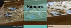 Un plongeon dans la Préhistoire au parc de Samara