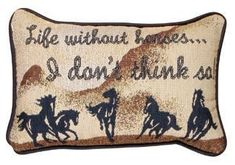 Life Without Horses Western Decorative Tapestry Pillow