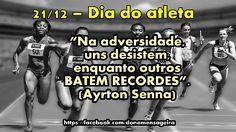 21 de Dezembro #Dia do Atleta!!!