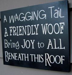 Let others know your love for your pets and the Joy they bring to your home…