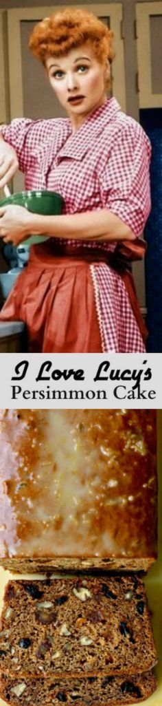 This recipe originally comes from Lucy's mother, I Love Lucy's Persimmon Cake