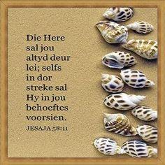 Die Here sal jou deur lei Prayer Verses, Scripture Verses, Bible Scriptures, Faith Quotes, Wisdom Quotes, Bible Quotes, Bible Study Notebook, Mom Prayers, Afrikaanse Quotes