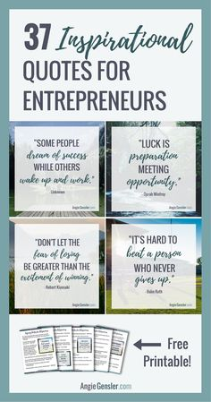 37 Inspirational quotes for entrepreneurs, bloggers, and business owners. Includes free printable. Download at angiegensler.com