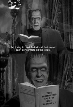 Herman Munster of The Munsters reading The Murders In The Rue Morgue by Edgar Allan Poe