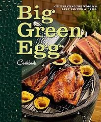 Big Green Egg Cookbook: Big Green Egg Cookbook