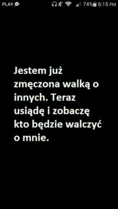 """ -A weź się pierdol! - krzyczę w jego stronę. Oj jest mega przystojn… #dlanastolatków Dla nastolatków #amreading #books #wattpad Sad Love Quotes, Real Quotes, Mood Quotes, True Quotes, Motivational Quotes, Inspirational Quotes, Team Motivation, Saving Quotes, Motto"