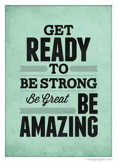 Motivational quote poster Get ready to Be Strong by NeueGraphic