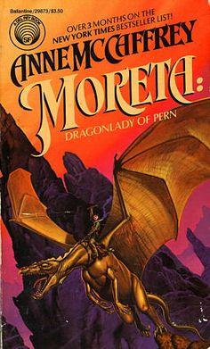 Moreta:Dragonlady of Pern by Anne McCaffrey