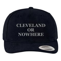 Cleveland Or Nowhere Brushed Embroidered Cotton Twill Hat