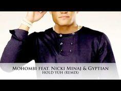 Mohombi feat.  Nicki Minaj & Gyptian -  Hold Yuh (Remix)