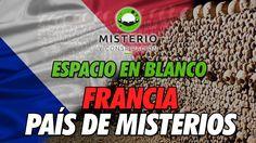 Espacio en Blanco - Francia, país de misterios - http://www.misterioyconspiracion.com/espacio-blanco-francia-pais-misterios/