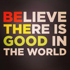 be the good.. good tshirt idea
