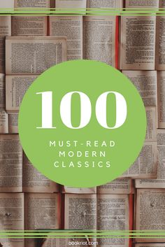 We've compiled our 100 must-read modern classics. Dig in!