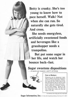 "~ Sugar Information, Inc., 1966""Play safe with your young ones - make sure they get sugar every day."""