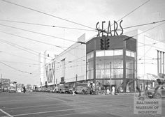 1953 pic of Sears Company building at Harford Road and North Avenue. This is now a court house