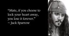 11 fantastic love and inspiration sms, messages and quotes by captain jack sparrow or say johnny deep Captain Jack Sparrow, Jack Sparrow Quotes, Pirate Quotes, Johnny Depp Quotes, Johny Depp, Pirate Life, Film Serie, Disney Quotes, Pirates Of The Caribbean