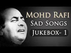 Mohd Rafi Sad Songs Top 10 - Jukebox 1 - Bollywood Evergreen Sad Song Collection - YouTube