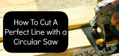 An easy way to cut with a circular saw!