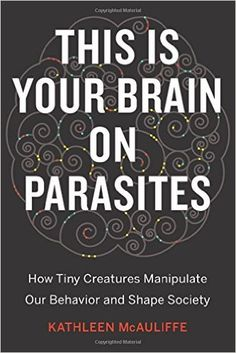 this-is-your-brain-on-parasites