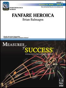 Fanfare Heroica by Brian Balmages | J.W. Pepper Sheet Music
