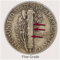 Areas to Judge and Identify on the Reverse a Fine Grade Stars Mercury Dime Old Coins Worth Money, Old Money, Silver Dimes, Silver Coins, Coin Collection Value, How To Clean Coins, Rare Coin Values, Silver Value, Old Coins Value
