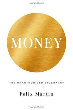 Money: The Unauthorized Biography, http://www.amazon.com/dp/0307962431/ref=cm_sw_r_pi_awdm_TqNvtb0017CRG