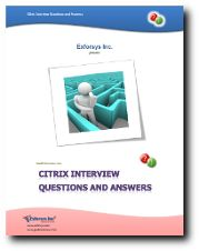 This Citrix Interview Questions and Answers PDF contains 28 question and answers. All explanation and answers are based on user submitted comments and opinion.