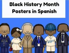 Black History Month Posters in Spanish (Carteles/ Mini-Posters para el mes de la historia afroamericana)This product is in Spanish (only). A great product for kindergarten and first grade students and/or bulletin boards. This was created for students in S