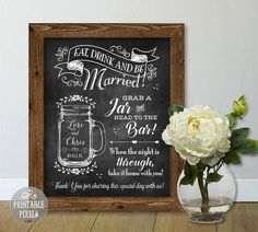 Mason Jar Wedding Sign (#2C Chalkboard) Printable / Grab A Jar / Head to the Bar / Choose Your Size / Customized with Names and Date