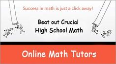 Beat out Crucial High School Math with Online Tutors