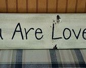 You Are Loved Rustic Wall Decor