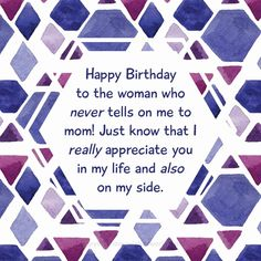Happy Birthday Images - Find the perfect image to say happy birthday Happy Birthday Aunt, Happy Birthday Images, I Really Appreciate, My Side, Perfect Image, Hard To Find, Thankful, Sayings, Life