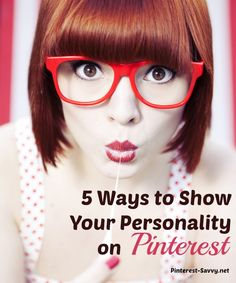 5 Ways to Show Your Personality on Pinterest