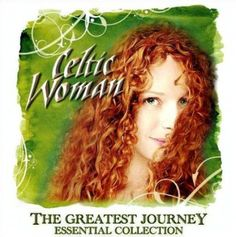 Celtic Woman – The Greatest Journey