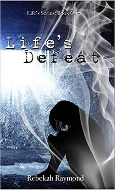 Mythical Books: her new goal: revenge - Life's Defeat series by Rebekah Raymond