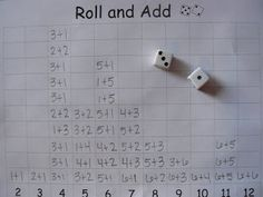 Mrs. T's First Grade Class: Roll and Add - I use this in 2nd grade as a fun probability game. They guess which number will be rolled most often then roll it a set number of times. Afterwards we discuss ways to make each number and they can see which ones have the highest chance of being rolled