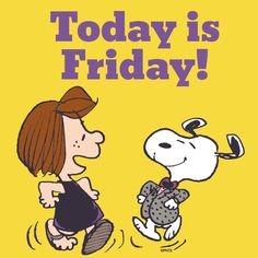 Today is Friday!